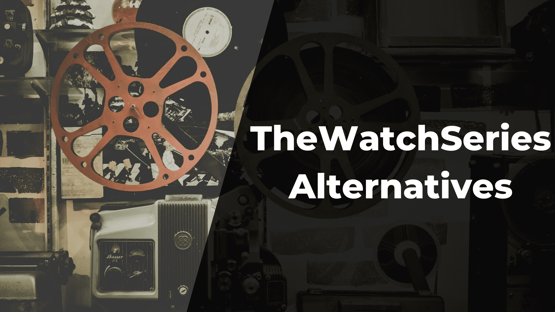TheWatchSeries.to Alternatives