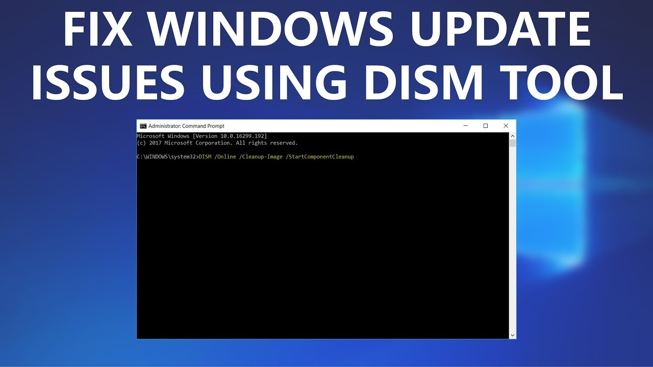 Let Us Tell You How To Run DISM Command in Windows 7/8/10/Server