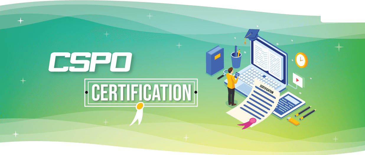 Importance Of CSPO Certification
