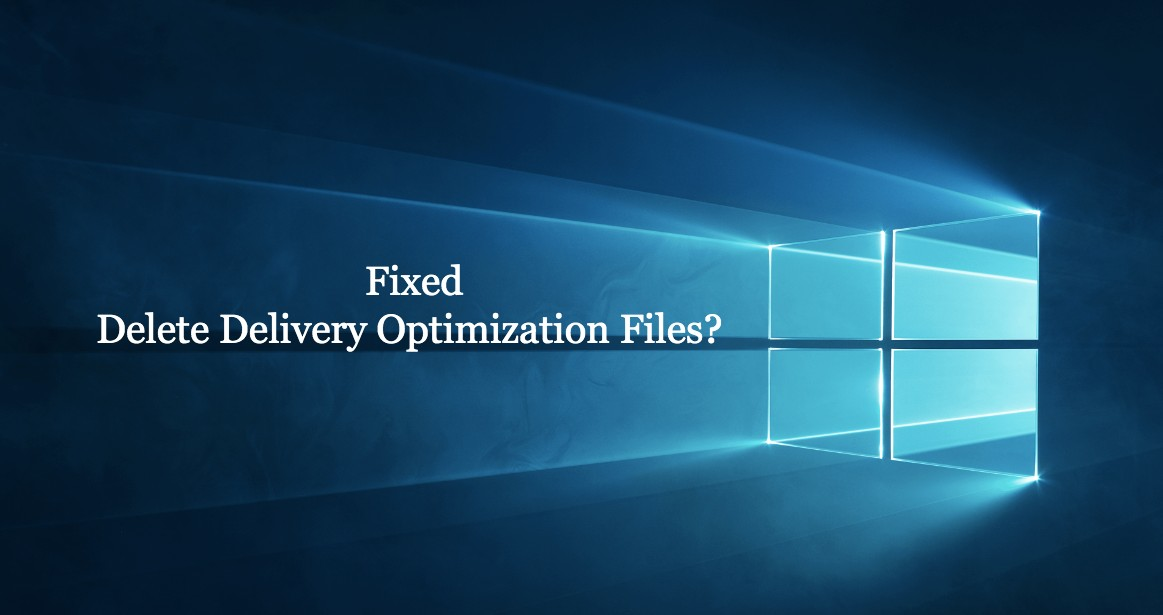 delivery optimization files