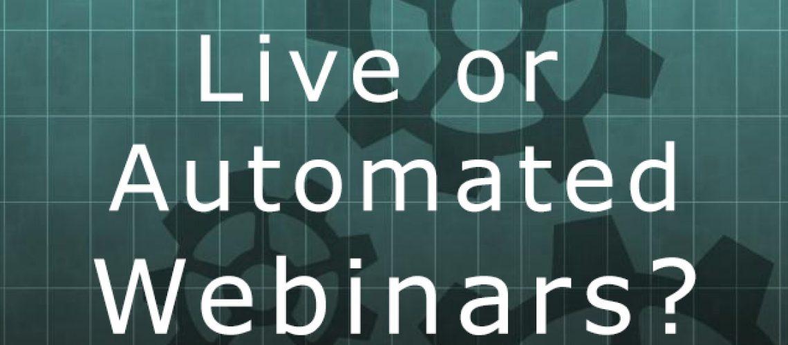 Live Automated Webinar